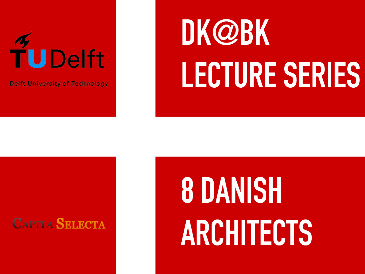 Lecture Series: 'DK@BK', New Danish Architecture