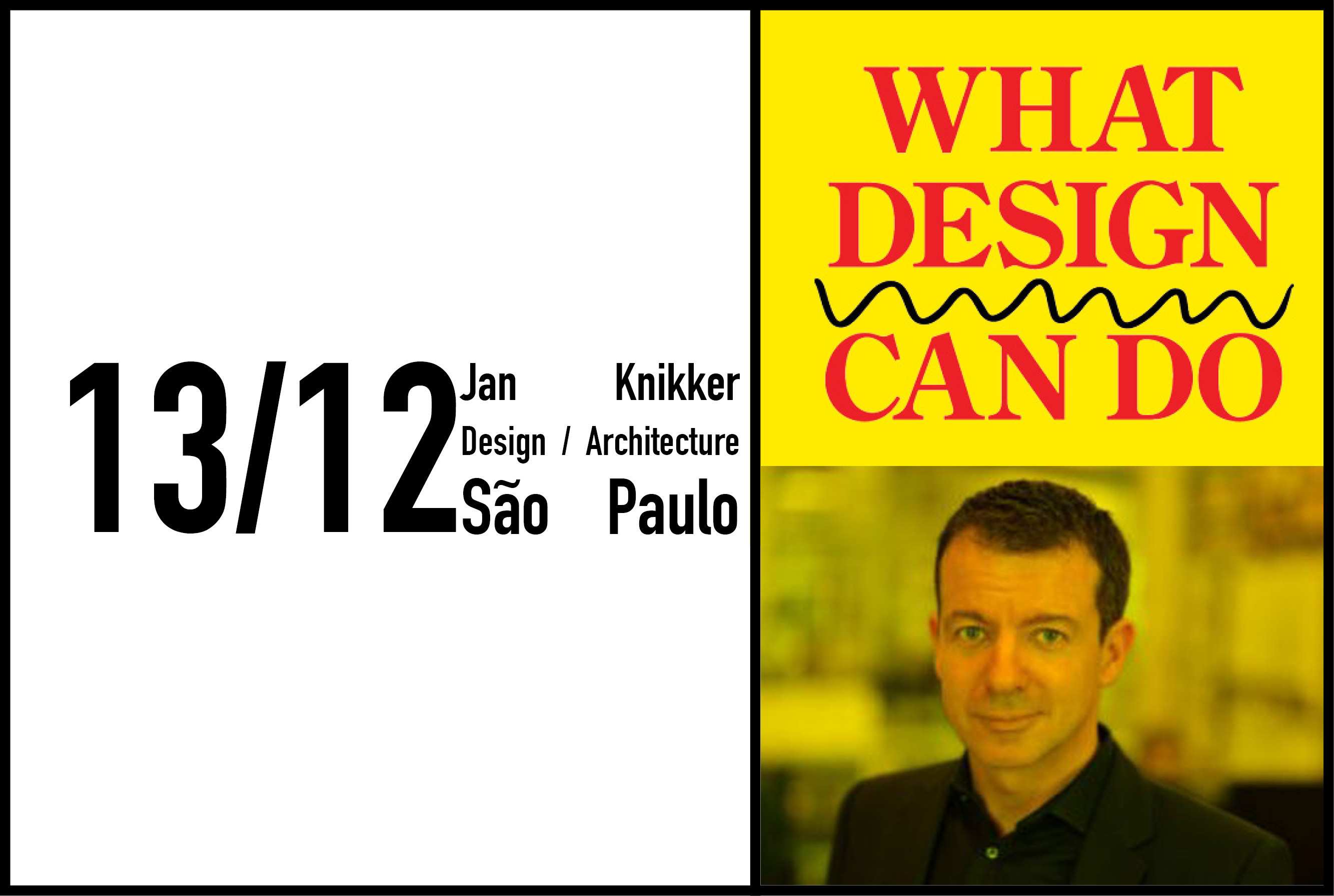 Jan Knikker to give a lecture at What Design Can Do Brazilian Edition, 13th December 2016