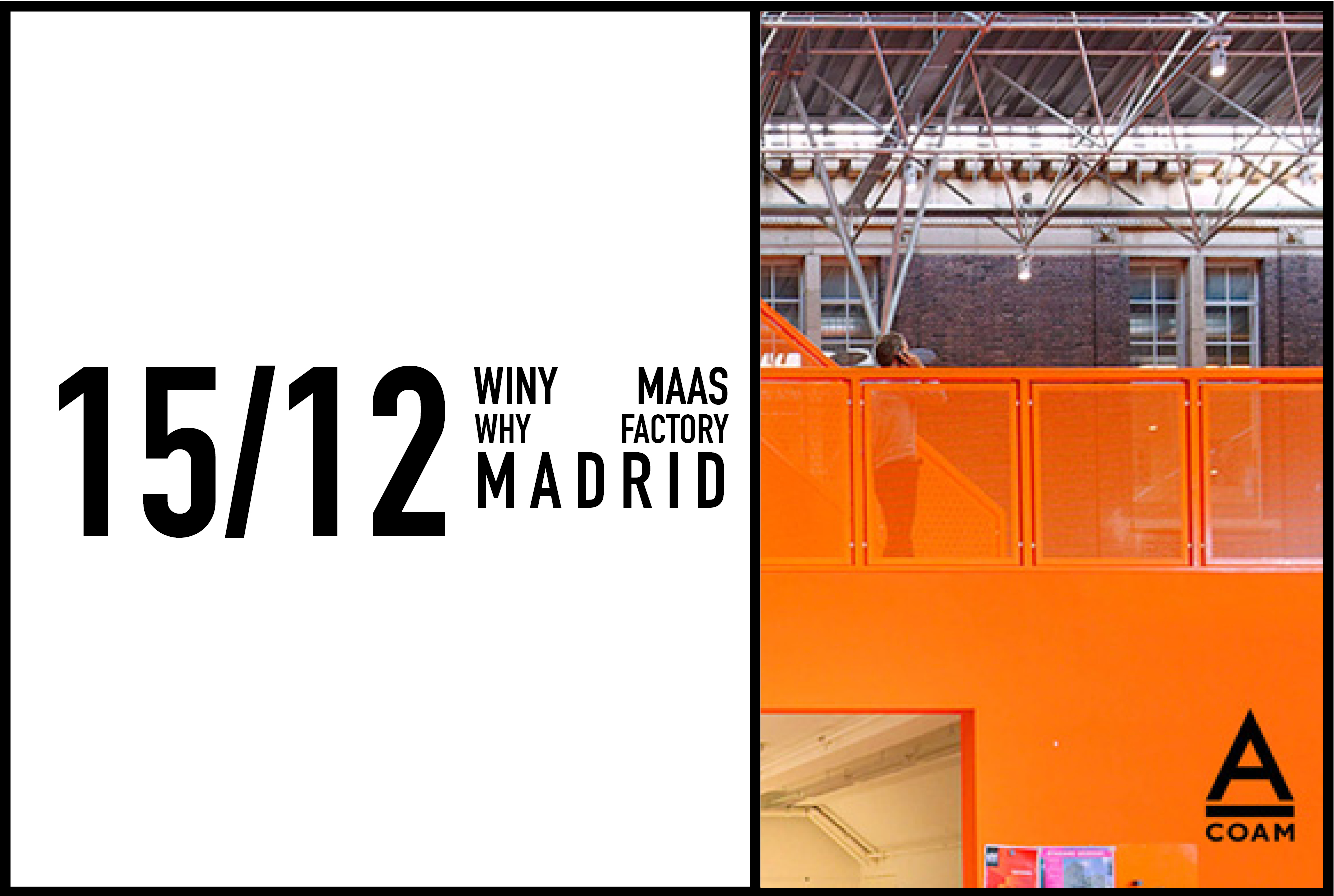 "Winy Maas lecture to coincide with the exhibition ""The Why Factory: 10 Years of Research, Teaching and Public Engagement"" at COAM Madrid, 15th December 2016"