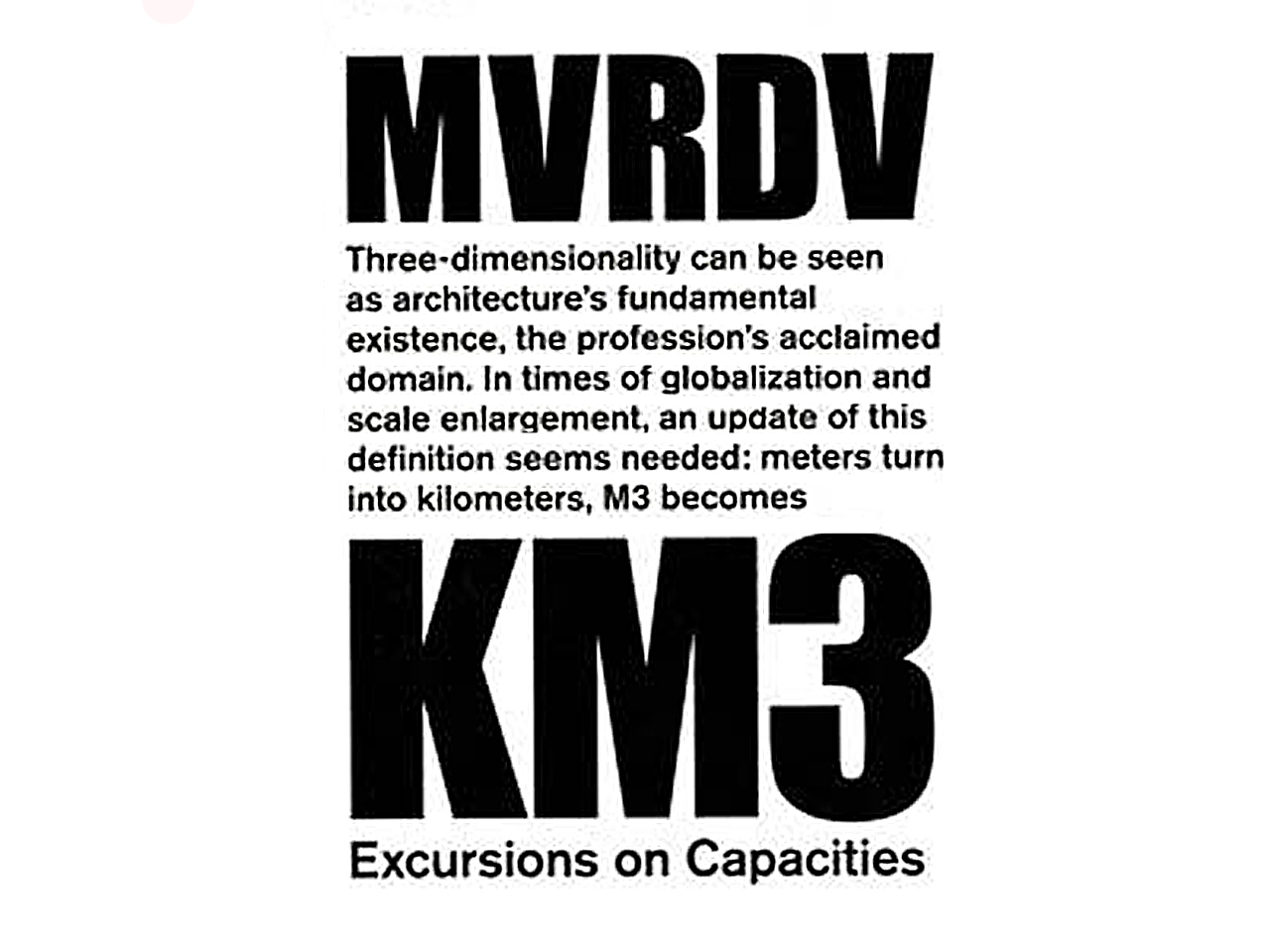 KM3: Excursions on Capacity